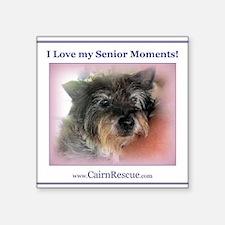 """I Love my Senior Moments! Square Sticker 3"""" x 3"""""""