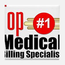 Top Medical Billing Specialist Tile Coaster