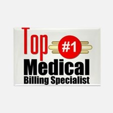 Top Medical Billing Specialist Rectangle Magnet