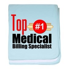 Top Medical Billing Specialist.png baby blanket