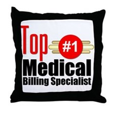 Top Medical Billing Specialist.png Throw Pillow