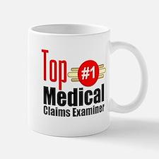 Top Medical Claims Examiner Mug