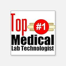 "Top Medical Lab Technologist Square Sticker 3"" x 3"