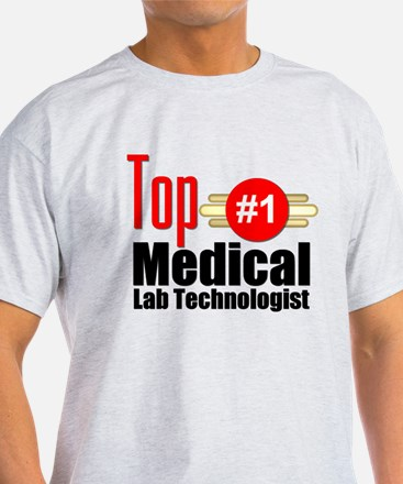Top Medical Lab Technologist T-Shirt