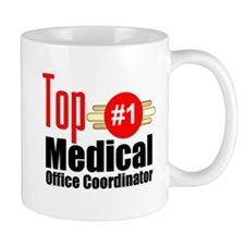 Top Medical Office Coordinator Mug