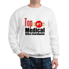Top Medical Office Coordinator Sweatshirt