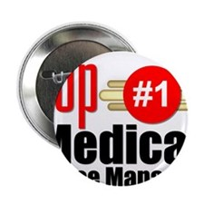 """Top Medical Office Manager 2.25"""" Button"""