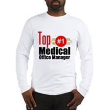 Top Medical Office Manager Long Sleeve T-Shirt