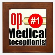 Top Medical Receptionist Framed Tile