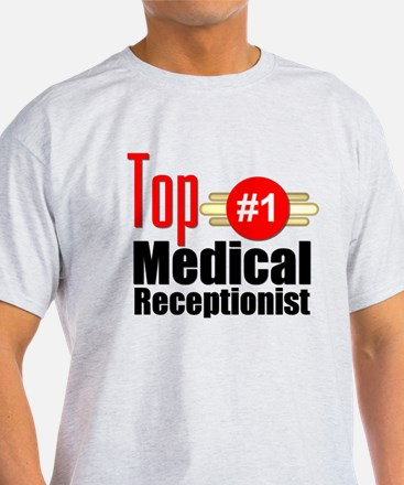 Top Medical Receptionist T-Shirt