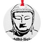 BUDDHA (Buddhi-licious) Round Ornament