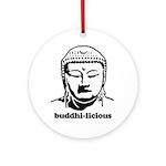 BUDDHA (Buddhi-licious) Ornament (Round)