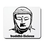 BUDDHA (Buddhi-licious) Mousepad