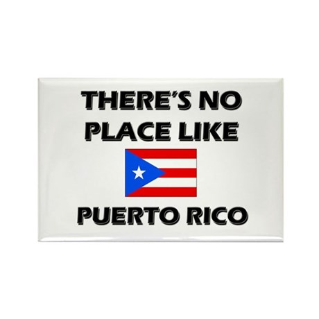 There Is No Place Like Puerto Rico Rectangle Magne