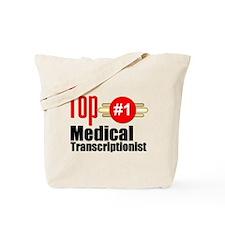 Top Medical Transcriptionist Tote Bag