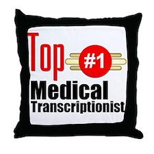 Top Medical Transcriptionist Throw Pillow