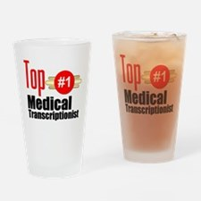 Top Medical Transcriptionist Drinking Glass