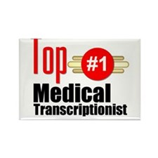 Top Medical Transcriptionist Rectangle Magnet