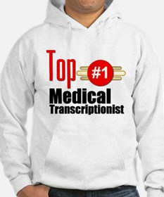 Top Medical Transcriptionist Hoodie