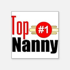 """Top Nanny Square Sticker 3"""" x 3"""""""