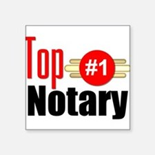 """Top Notary Square Sticker 3"""" x 3"""""""