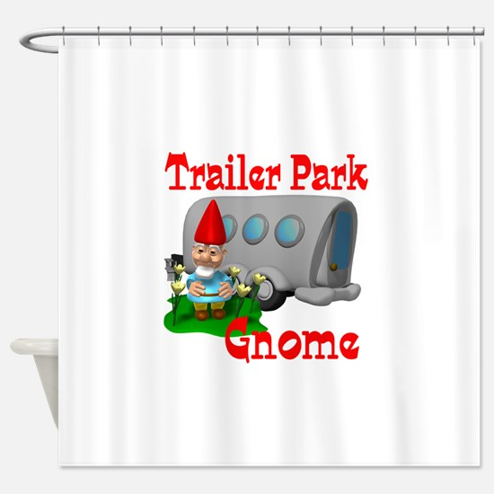 trailer park gnome.png Shower Curtain