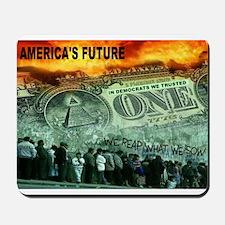 AMERICA'S FUTURE Mousepad