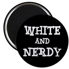 "White And Nerdy 2.25"" Magnet (10 pack)"