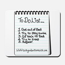 """The """"To Do"""" List Mousepad"""