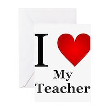 I Love My Teacher Greeting Card