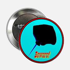 Beware Stingray Button