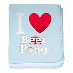i-love-beer-pong-3-dark.png baby blanket