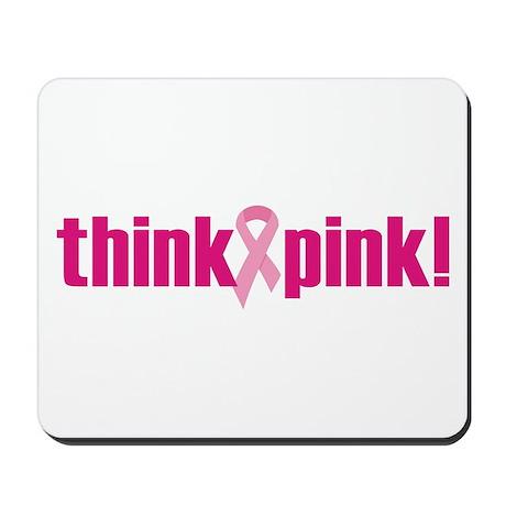 Think Pink! Mousepad