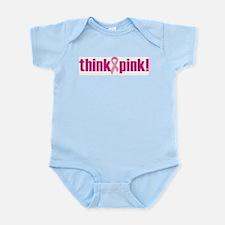 Think Pink! Infant Bodysuit