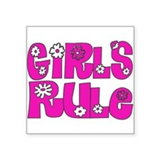 ...Girls Rule... Rectangle Sticker