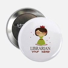 "Personalized Library Lady 2.25"" Button"