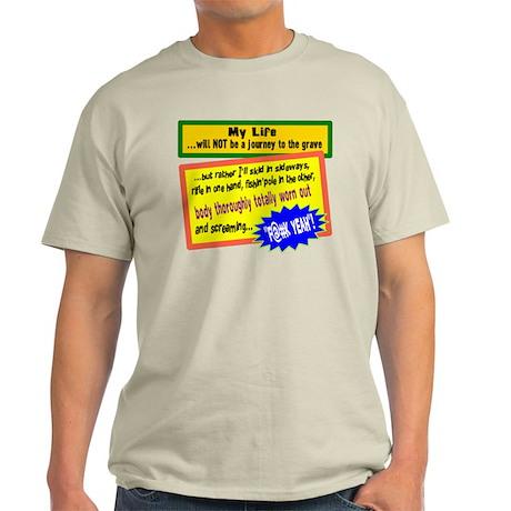 My Life/t-shirt Light T-Shirt