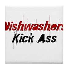 Dishwashers Kick Ass Tile Coaster