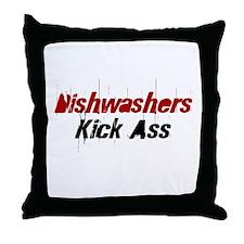 Dishwashers Kick Ass Throw Pillow