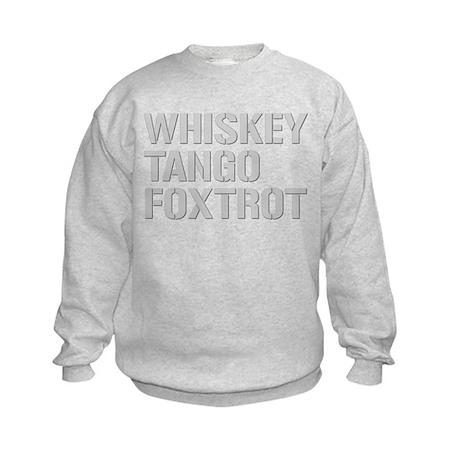 WHISKEY TANGO FOXTROT gp Kids Sweatshirt