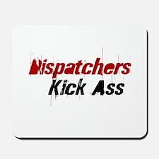 Dispatchers  Kick Ass Mousepad