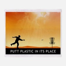Putt Plastic In Its Place #7 Throw Blanket