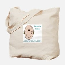 Embrace the Baldness Tote Bag