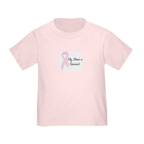My Mom's a Survivor Toddler T-Shirt