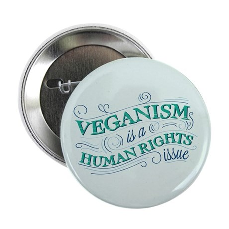 "Human Rights Vegan 2.25"" Button (10 pack)"