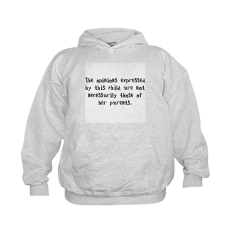 This child's opinions (Girl) Kids Hoodie