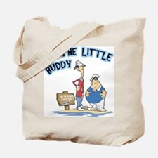 I'm The Little Buddy Tote Bag
