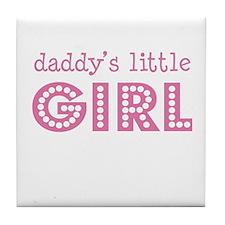 Daddy's Little Girl Tile Coaster