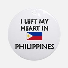 I Left My Heart In Philippines Ornament (Round)