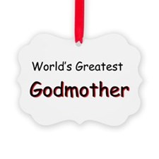 Greatest Godmother Ornament